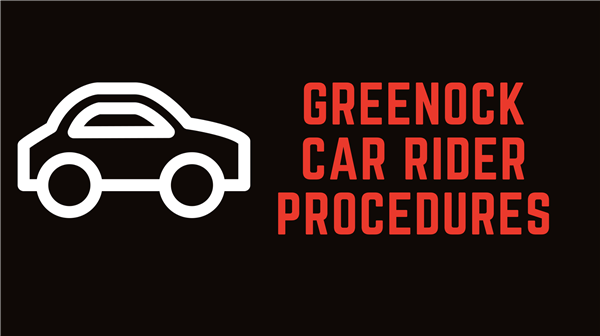 Greenock Car Rider Procedures